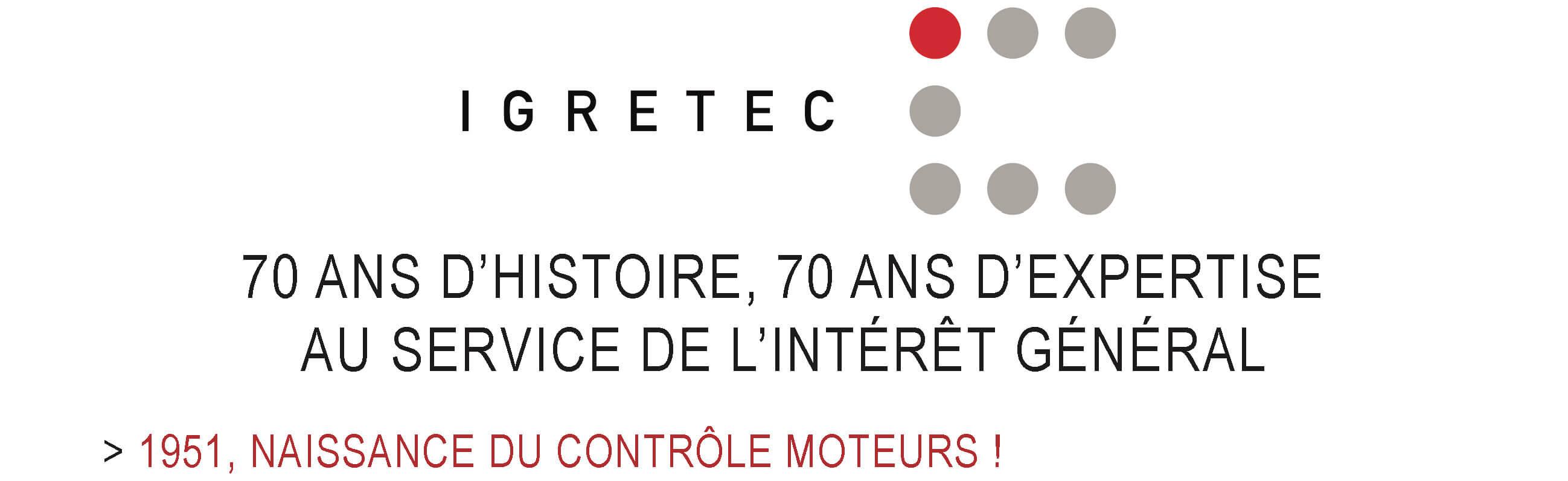 IGRETEC a 70 ans : 1951, naissance du contrôle moteurs !