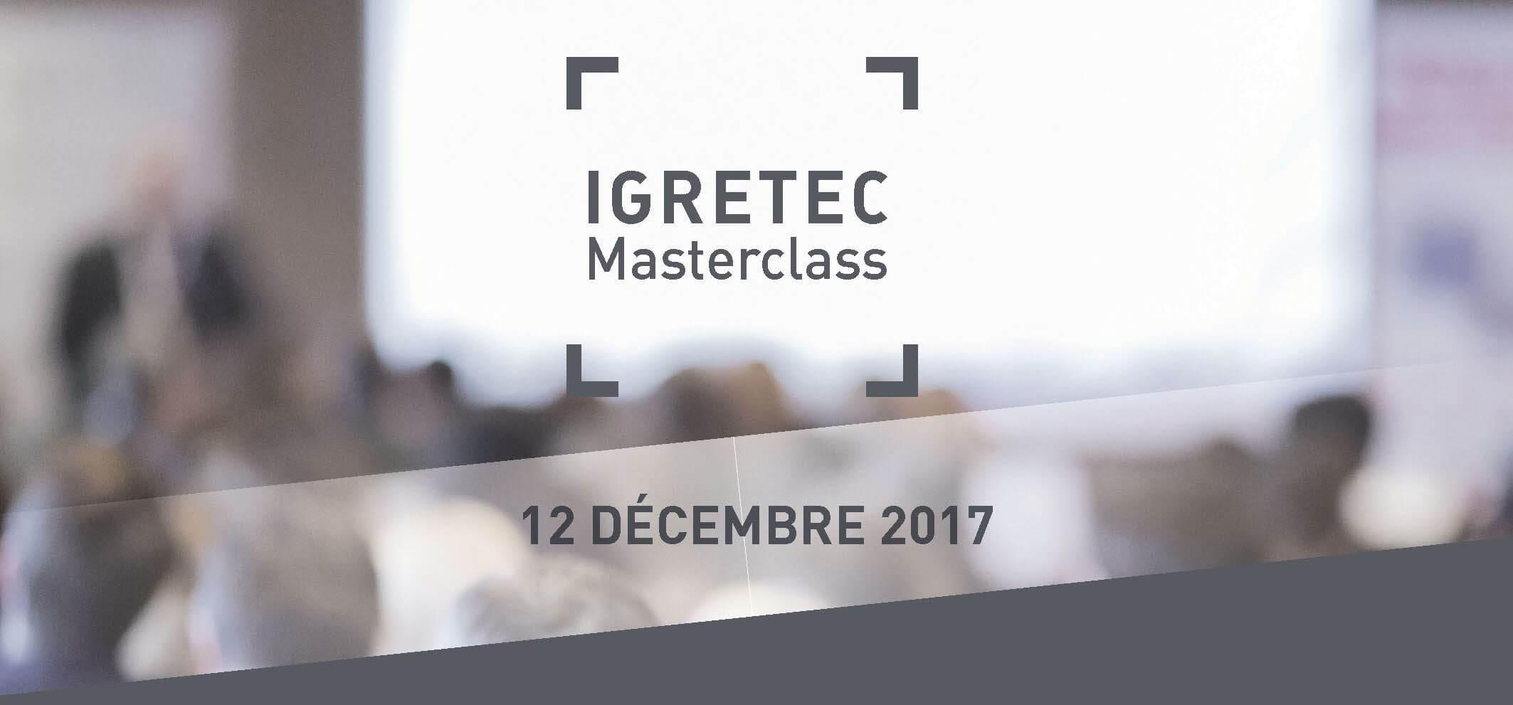 12-12 IGRETEC Masterclass : Excellence opérationnelle